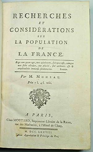 Recherches et considérations sur la population de la France.: MOHEAU (Jean-Baptiste);