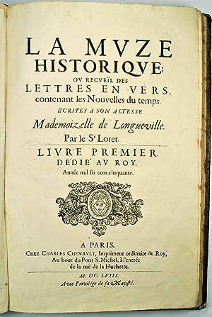 La Muze Historique, ou Recueïl des Lettres en Vers contenant les Nouvelles du Temps é...