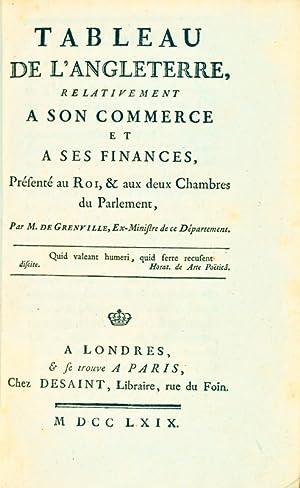 Tableau de l'Angleterre, relativement à son commerce et à ses finances, Pr&...