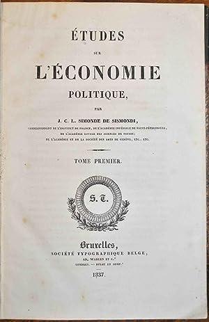 Etudes sur l'économie politique.: SISMONDI (Jean Charles Léonard Simonde de);