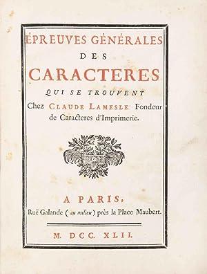 Epreuves générales des caractères qui se trouvent chez Claude Lamesle Fondeur ...