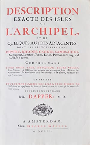 Description exacte des isles de l'Archipel, et de quelques autres adjacentes ; dont les ...