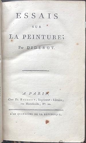 Essais sur la Peinture. Par Diderot.: DIDEROT (Denis).