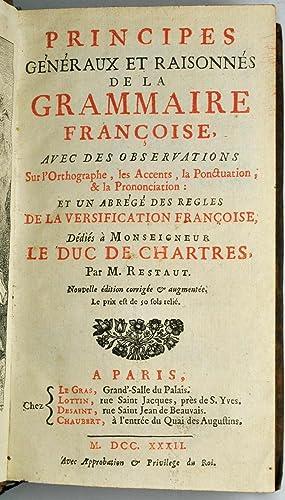 Principes généraux et raisonnés de la Grammaire françoise avec des ...