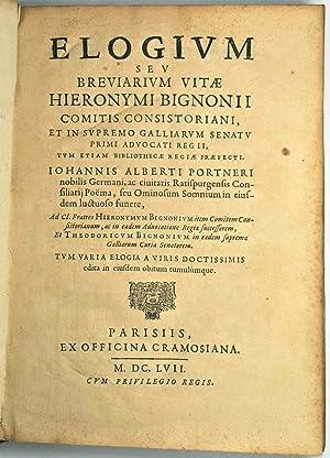 Elogium seu Breviarium vitae Hieronymi Bignonii.: PORTNER (Johann Albrecht);