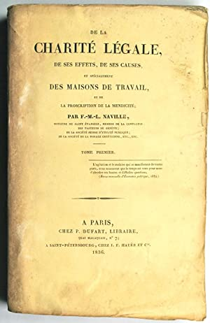 De la Charité légale, de ses effets, de ses causes, et spécialement des ...