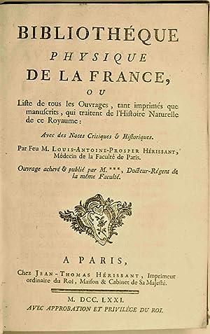 Bibliothèque physique de la France, ou Liste de tous les ouvrages, tant imprimés que ...