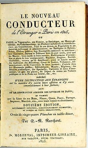 Le Nouveau Conducteur de l'Étranger à Paris en 1825. Orné de vingt-quatre...