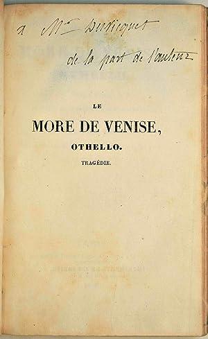 Le More de Venise, Othello. Trag?die. Traduite: VIGNY (Alfred de);