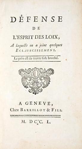 Défense de l'Esprit des Loix, A laquelle: MONTESQUIEU (Charles-Louis de