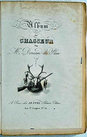Album du Chasseur.: DONEAUD DU PLAN;