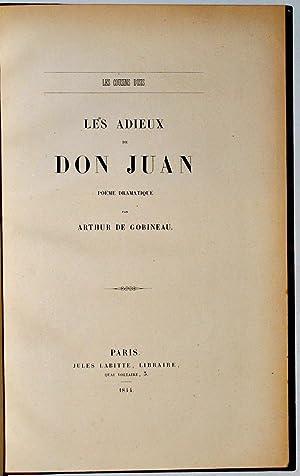 Les Cousins d'Isis. Les Adieux de Don Juan. Poëme dramatique par Arthur de Gobineau.: ...