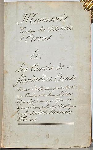 Manuscrit touchant les ville et cité d'Arras, et les comtés de Flandres et ...