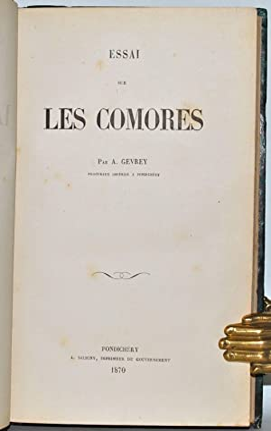 Essai sur les Comores.: GEVREY (Alfred);