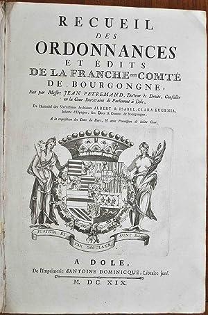 Recueil des ordonnances et édits de la Franche-Comté de Bourgongne, fait (.) de l&#...