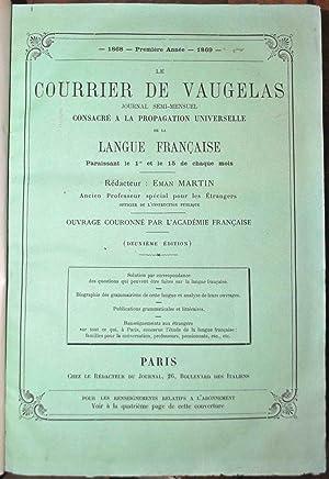 Courrier de Vaugelas (le). Journal bi-mensuel consacré à la propagation de la langue ...