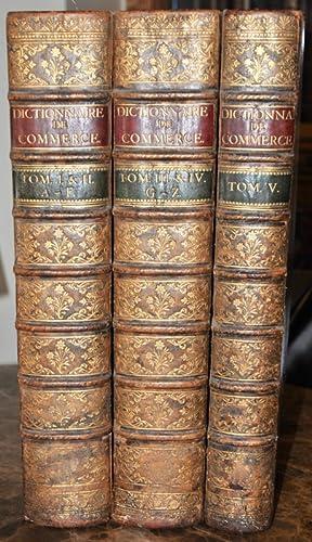 Dictionnaire universel de commerce, d'histoire naturelle, & des arts métiers. ...