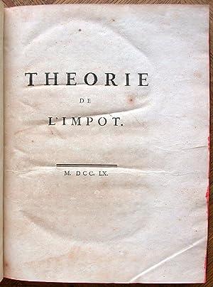 Théorie de l'impôt.: MIRABEAU (Victor Riquetti, marquis de);
