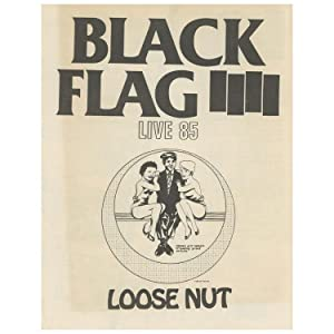 SST Catalog, Black Flag - Live 85 - Loose Nut