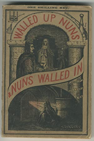Walled up Nuns & Nuns Walled In, 1895