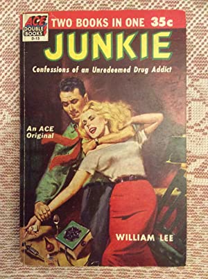 Junkie: Confessions of an Unredeemed Drug Addict. (Back-to-back with:) Narcotic Agent