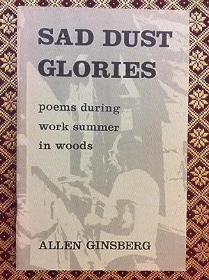 Sad Dust Glories : poems during work: Allen Ginsberg