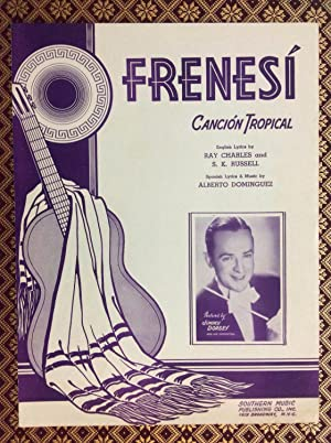 Frenesi Cancion Tropical: Ray Charles and