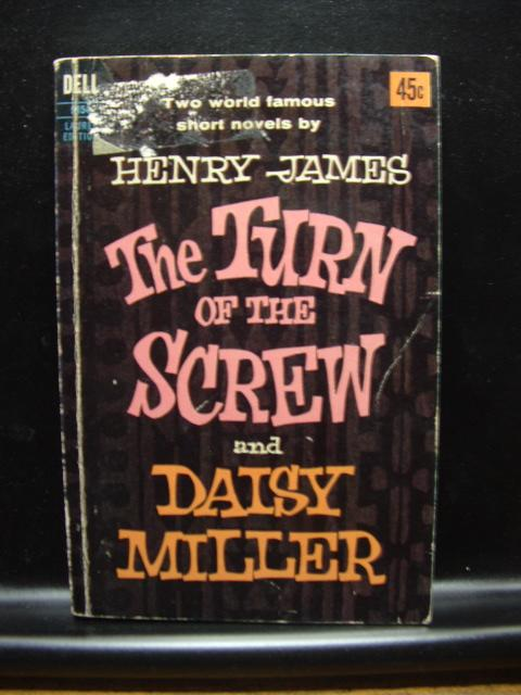 TURN OF THE SCREW/DAISY MILLER - James, Henry