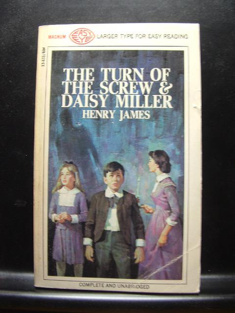 TURN OF THE SCREW/DAISY MILLER - James, Henry