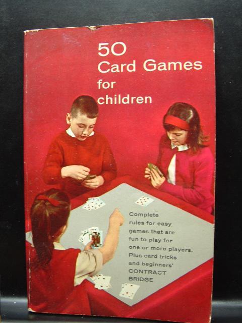 50 CARD GAMES FOR CHILDREN by Quinn, Vernon: Mass Market Paperback ...