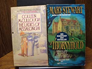 THORNYHOLD/THE LADIES OF MISSALONGHI: Stewart, Mary/McCullough, Colleen