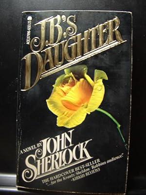 J.B.'S DAUGHTER / THE GREEN KING: Sherlock, John /
