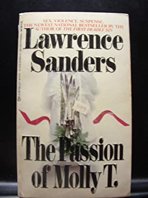 THE PASSION OF MOLLY T. / SAVE: Sanders, Lawrence /