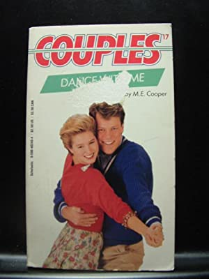 DANCE WITH ME (Couples # 17): Cooper, M. E.