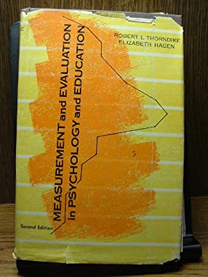 MEASUREMENT AND EVALUATION IN PSYCHOLOGY AND EDUCATION: Thorndike, Robert L.