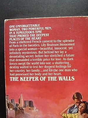 THE KEEPER OF THE WALLS: High, Monique Raphel