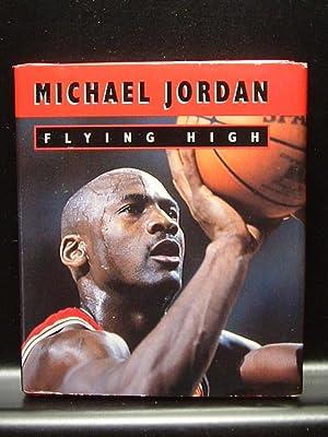MICHAEL JORDAN - FLYING HIGH (Little Books): Uscher, Mitchell
