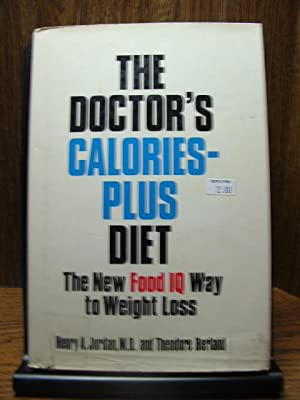 THE DOCTOR'S CALORIES-PLUS DIET