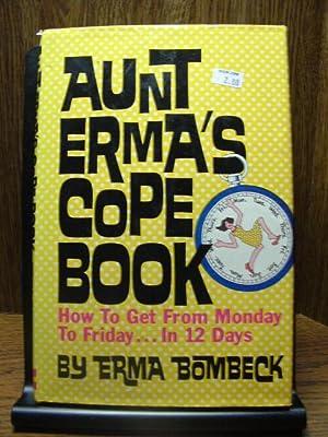 AUNT ERMA'S COPE BOOK: Bombeck, Erma