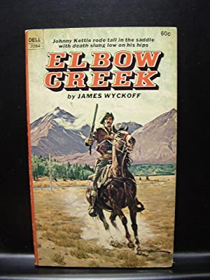 ELBOW CREEK: Wyckoff, James