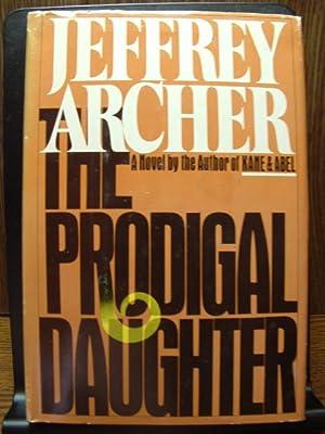 THE PRODIGAL DAUGHTER: Archer, Jeffrey