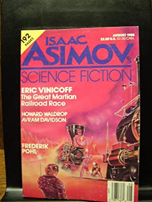 ISAAC ASIMOV'S SCIENCE FICTION - Aug, 1988: Frederik Pohl ---