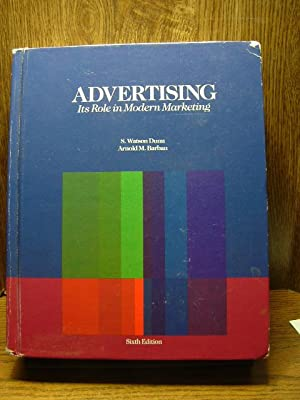 ADVERTISING: Its role in modern Marketing: Dunn, S. Watson