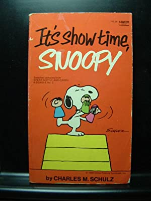IT'S SHOW TIME, SNOOPY/IT'S FOR YOU SNOOPY