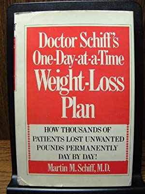 DOCTOR SCHIFF'S ONE-DAY-AT-A-TIME WEIGHT-LOSS PLAN