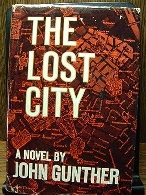 THE LOST CITY: Gunther, John