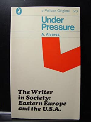UNDER PRESSURE:The Writer in Society