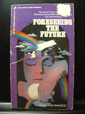 FORSEEING THE FUTURE: Rakoczi, Basil Ivan