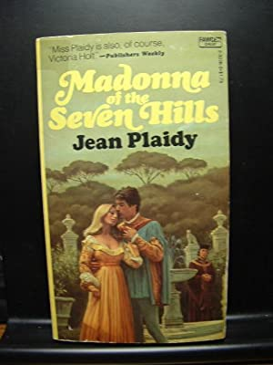 MADONNA OF THE SEVEN HILLS: Plaidy, Jean; Holt,
