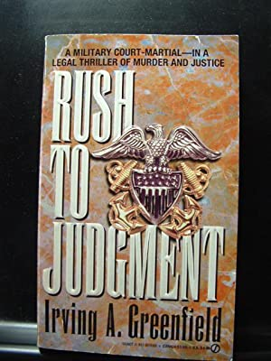 RUSH TO JUDGEMENT / EXPERT TESTIMONY: Greenfield, Irving A.